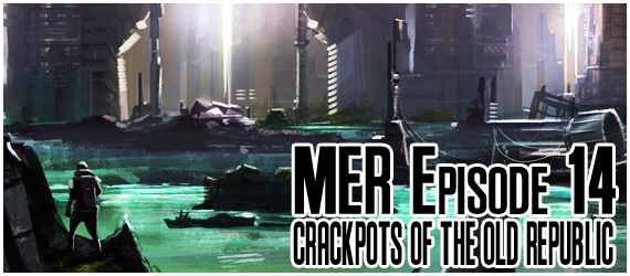 Crackpots of The Old Republic