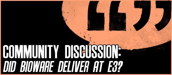 MER Episode 21 Community Discussion: Did Bioware deliver at E3?
