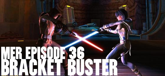 MER Episode 36: Bracket Buster