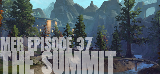 MER Episode 37: The Summit
