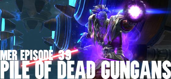MER Episode 39: Pile of Dead Gungans