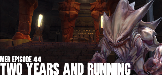 MER Episode 44: Two Years And Running