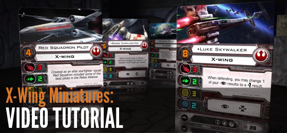 X-Wing Miniatures Tutorial