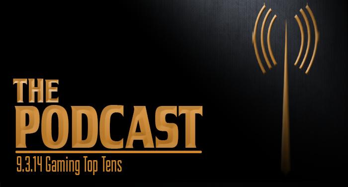 MER 9-3-14: Gaming Top Tens