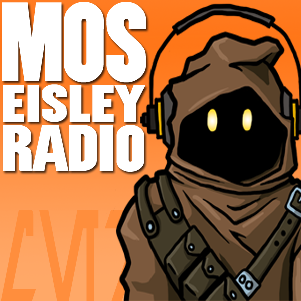 Mos Eisley Radio | The Star Wars Gaming Podcast